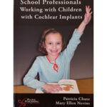 School Professionals Working With Children With Cochlear Implants